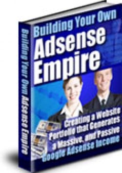 Building Your Own Adsense Empire For Online Profits .pdf Ready Made Reseller's Page + Resell Rights