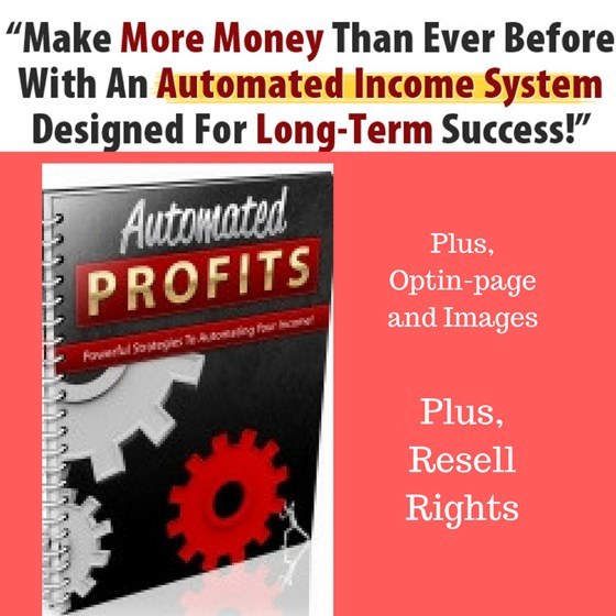 Automated Profits - Powerful Strategies To Automatic Profits .pdf + Resell Rights + Reseller Page