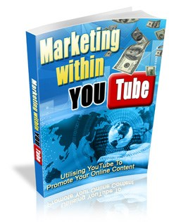 Marketing Within YouTube Information Ebook .pdf Resell Rights Included