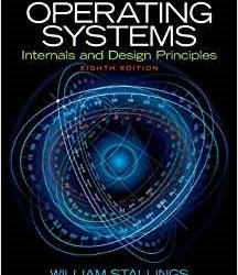 Operating Systems: Internals and Design Principles 8th Edition (PDF eTextbook)