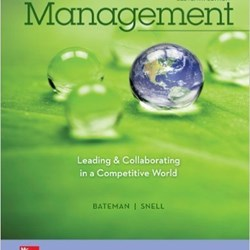 Management Leading & Collaborating in the Competitive World 11th Edition by Bateman (E-Book, PDF)