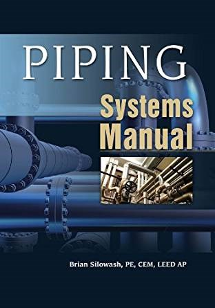 Piping Systems Manual 1st edition by Silowash (PDF eTextbook)