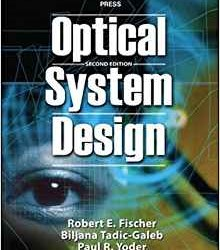 Optical System Design 2nd edition by Fischer (PDF eTextbook)